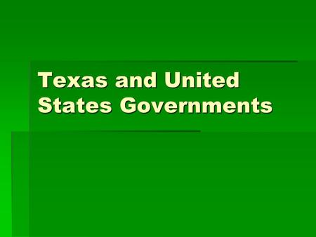 Texas and United States Governments