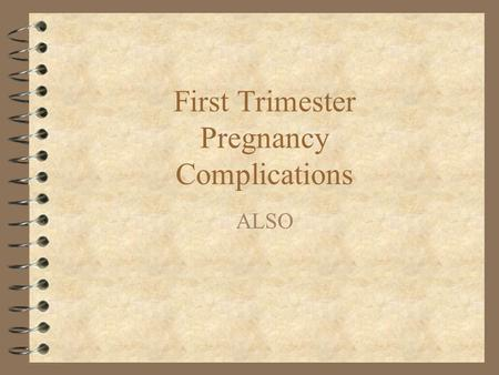 thesis about complication of early pregnancy