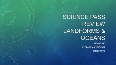 SCIEnce Pass Review Landforms & Oceans