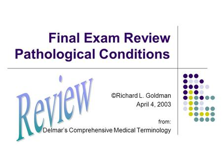 medical terminology final review What is the correct spelling of a term that refers to a type of arthritis that is believed to be an autoimmune disorder what is the correct spelling of the term for extra fingers or toes  medical terminology test  phlebotomy final exam review medical ethics & law review categories education, college.