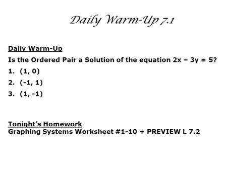 5.6 Daily Warm-Up 7.1 Daily Warm-Up