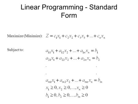 Linear Programming - Standard Form