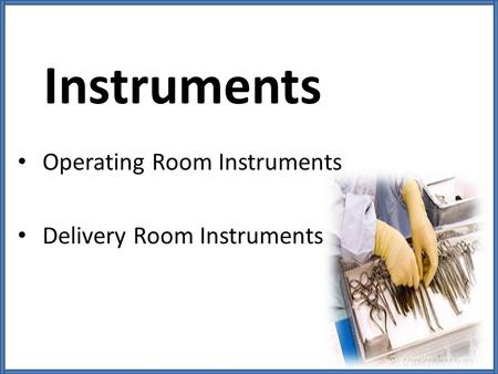 Operating Room Instruments Delivery Room Instruments