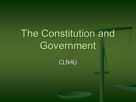 The Constitution and Government CLN4U. Parliamentary Democracy Canada is governed as a parliamentary democracy. Canada is governed as a parliamentary.