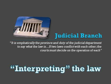"""Interpreting"" the law"