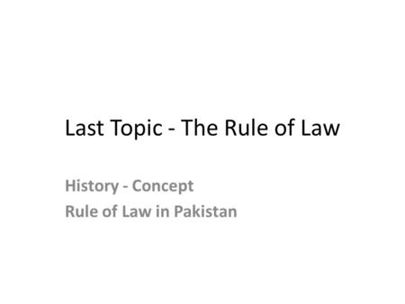 british concepts of the rule of law The english and colonial roots of the u the concepts of trial by jury the authors of the statute consciously invoke the memory of the rule of law.