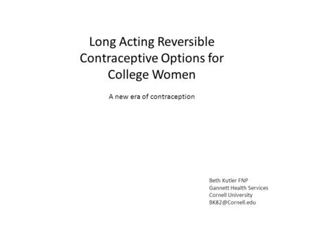 Long Acting Reversible Contraceptive Options for College Women