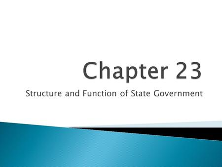 Structure and Function of State Government. State Constitutions.