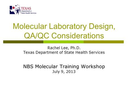 Molecular Laboratory Design, QA/QC Considerations
