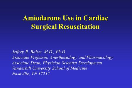 Amiodarone Use in Cardiac Surgical Resuscitation