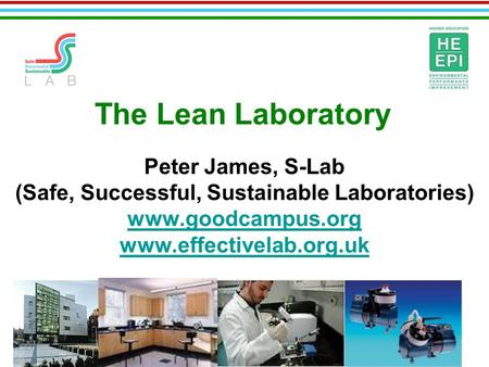 (Safe, Successful, Sustainable Laboratories)