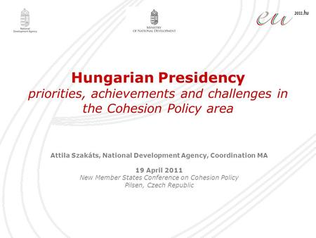 Attila Szakáts, National Development Agency, Coordination MA