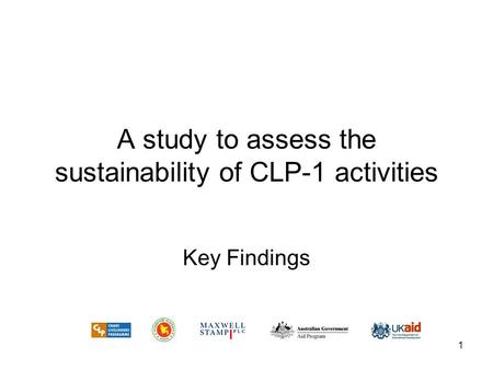1 A study to assess the sustainability of CLP-1 activities Key Findings.