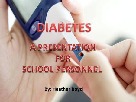 By: Heather Boyd Diabetes is a serious chronic disease that can be managed through lifestyle changes and medication. Almost 24 million Americans have.