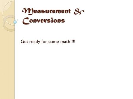 Measurement & Conversions