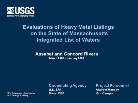 U.S. Department of the Interior U.S. Geological Survey Evaluations of Heavy Metal Listings on the State of Massachusetts Integrated List of Waters Assabet.