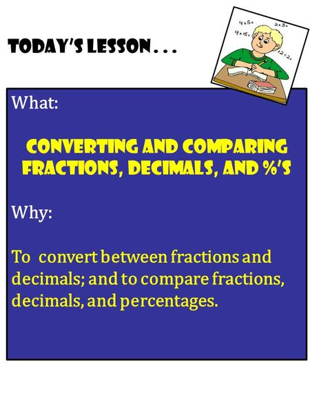 converting and Comparing Fractions, Decimals, and %'s