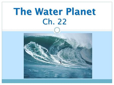 The Water Planet Ch. 22.