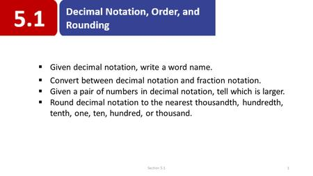 Given decimal notation, write a word name.