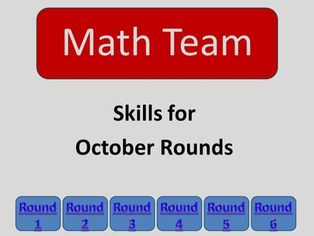 Skills for October Rounds