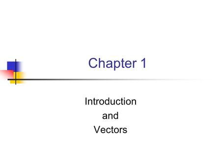 Introduction and Vectors