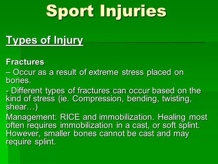 Sport Injuries Types of Injury Fractures