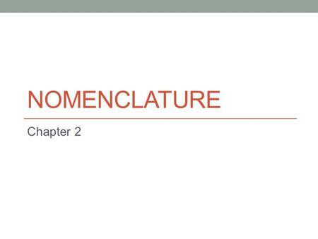 Nomenclature Chapter 2.