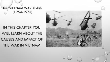 The Vietnam War Years ( )
