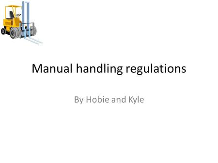 Manual handling regulations By Hobie and Kyle. Musculoskeletal Disorders MSD – Musculoskeletal Disorder. MSD is the damage to the joints and other tissues.