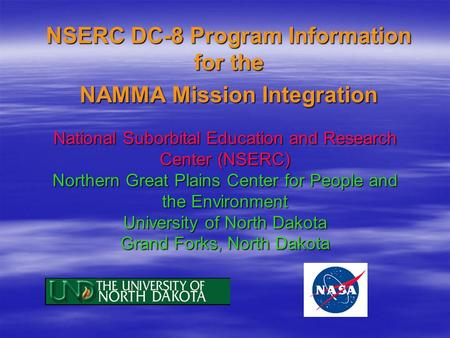 NSERC DC-8 Program Information for the NAMMA Mission Integration