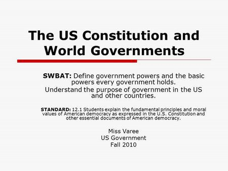 The US Constitution and World Governments