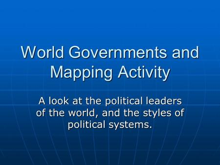 World Governments and Mapping Activity