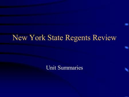 New York State Regents Review Unit Summaries. Unit One Methods <strong>of</strong> Social Studies - Primary Sources -First Hand Account written by <strong>the</strong> person who experienced.