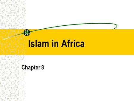 Islam in Africa Chapter 8. Prior to Islam Lack of political unity Secret societies handle disputes No need to tax b/c don't have to support a bureaucracy.