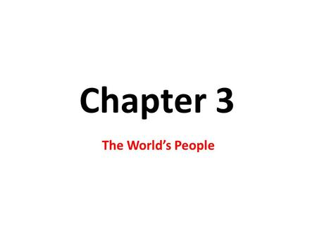 Chapter 3 The World's People. Understanding Culture What is Culture? Culture - is the way of life of people who share similar beliefs and customs.