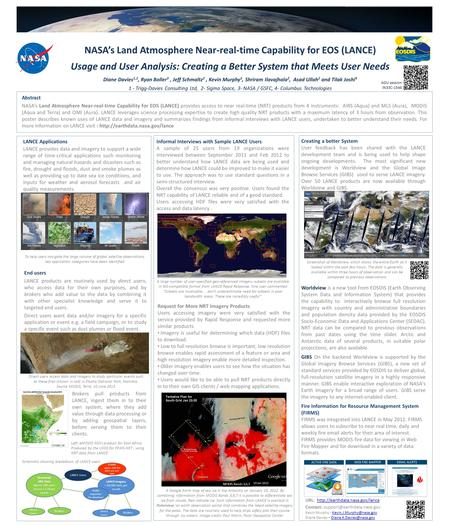 Abstract NASA's Land Atmosphere Near-real-time Capability for EOS (LANCE) provides access to near real-time (NRT) products from 4 instruments: AIRS (Aqua)