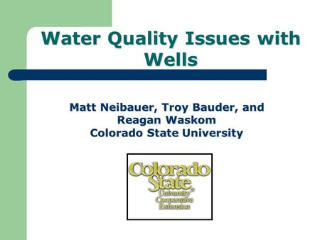 Water Quality Issues with Wells