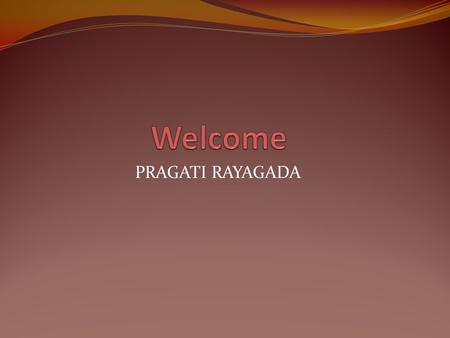 PRAGATI RAYAGADA. Background Of the PRAGATI PRAGATI started in the year 1995 by a committed young people for development of SC/ST and downtroden people.