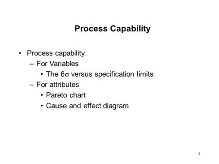 Process Capability Process capability For Variables