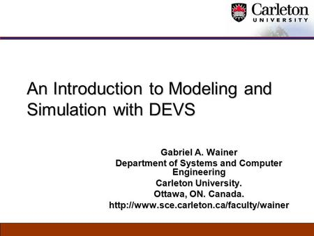 An Introduction to Modeling and Simulation with DEVS