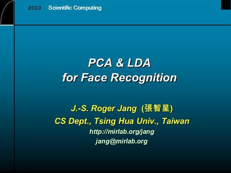 PCA & LDA for Face Recognition