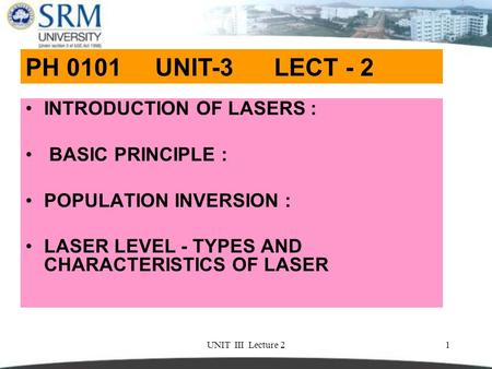 PH 0101 UNIT-3 LECT - 2 INTRODUCTION OF LASERS : BASIC PRINCIPLE :