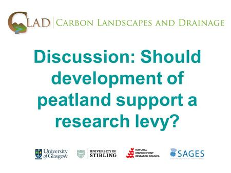 Discussion: Should development of peatland support a research levy?