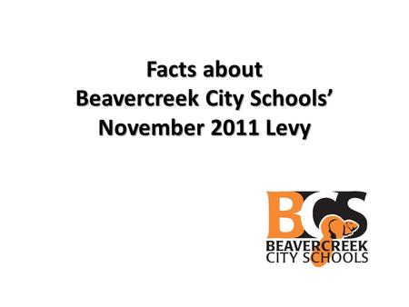 Facts about Beavercreek City Schools' November 2011 Levy