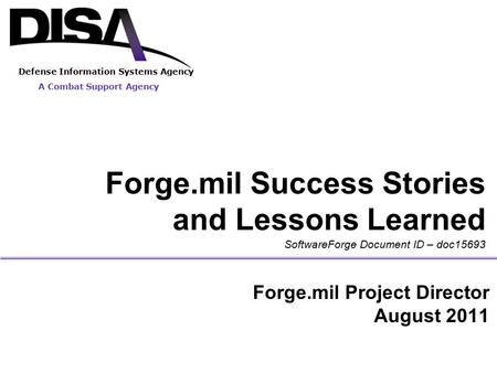 Forge.mil Success Stories and Lessons Learned
