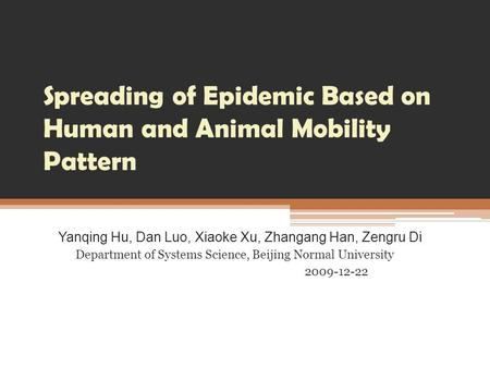 Spreading of Epidemic Based on Human and Animal Mobility Pattern