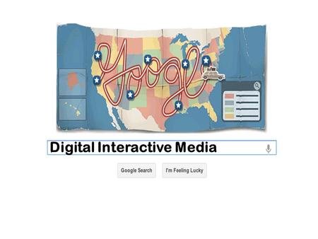 Digital Interactive Media.  Digital Interactive Media: new media revolution; brought on by incredible achievements in technology.  It is the fastest-growing.