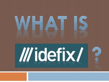 History of the company…  Ideefixe, is designed to be the first and most advanced online publication about the cultural products in Turkey.  At the end.