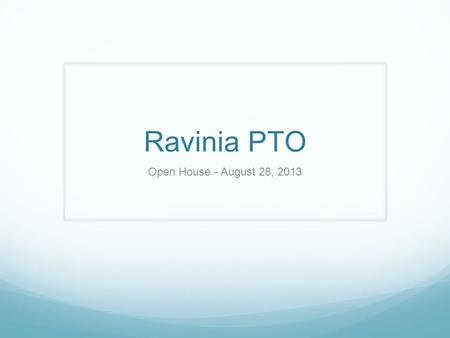 Ravinia PTO Open House - August 28, 2013. Operating Budget 2012-2013 Review.