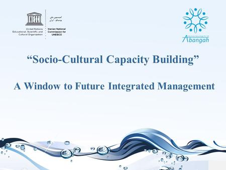 """Socio-Cultural Capacity Building"" A Window to Future Integrated Management."